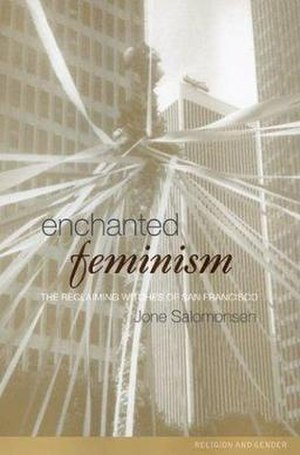 Enchanted Feminism - The first edition of Enchanted Feminism.