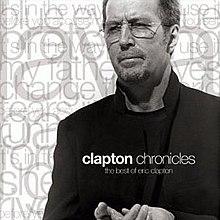 http://upload.wikimedia.org/wikipedia/en/thumb/b/b8/Eric_Clapton_Clapton_Chronicles.jpg/220px-Eric_Clapton_Clapton_Chronicles.jpg