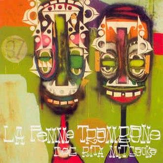 La Femme Trombone - Image: Femme trombone rita mitsouko