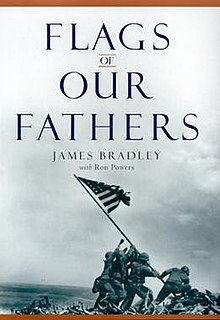flag of our fathers Bradley's son, james bradley, had even written a best-selling book, flags of our  fathers , about his father's participation in the iconic event the book spawned.