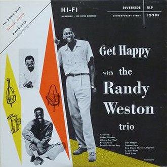 Get Happy with the Randy Weston Trio - Image: Get Happy with the Randy Weston Trio