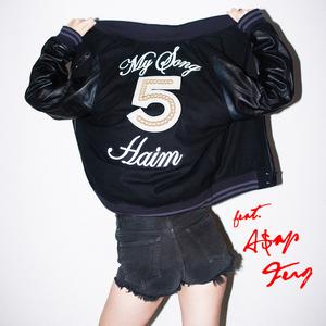 My Song 5 - Image: Haim My Song 5