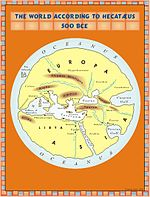 The world according to Hekatæus, 500BCE