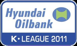 2011 K-League - Image: Hyundai Oilbank K League 2011