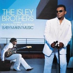 Baby Makin' Music - Image: Isley Brothers album Baby makin' music