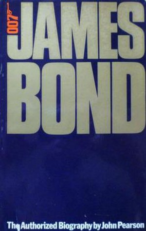 James Bond: The Authorized Biography of 007 - First edition cover