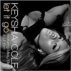 Let It Go (Keyshia Cole song) - Image: KEYSHIA COLE let it go