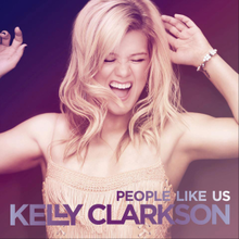 "An image of Clarkson looking over her shoulders. Below her, the words ""People Like Us"" (in gradient violet-white) and ""Kelly Clarkson"" (in gradient violet) are printed using a stylized version of the ""Proxima Nova"" typeface."
