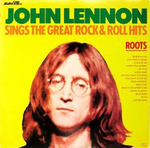 Roots: John Lennon Sings the Great Rock & Roll Hits - Image: Lennon Roots