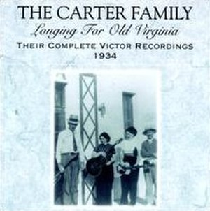 Longing for Old Virginia: Their Complete Victor Recordings (1934) - Image: Longing for Old Virginia