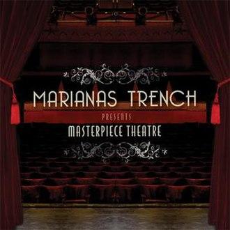 Masterpiece Theatre (Marianas Trench album) - Image: Masterpiece Theatre Mtrench