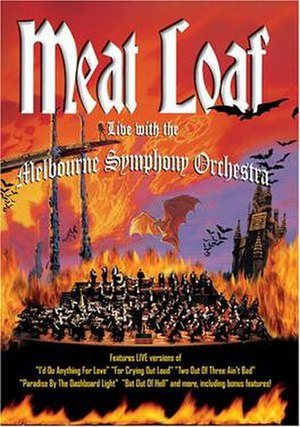 Bat Out of Hell: Live with the Melbourne Symphony Orchestra - Image: Meat Loaf Live with the Melb 431 f