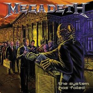 The System Has Failed - Image: Megadeth The System Has Failed