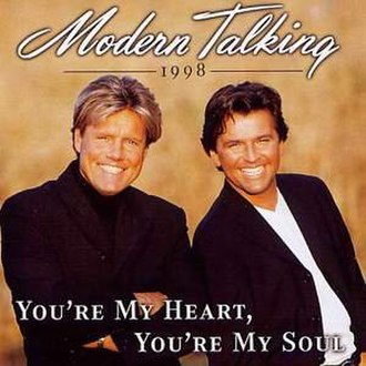 You're My Heart, You're My Soul - Image: Modern Talking You're My Heart, You're My Soul '98