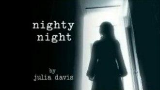 Nighty Night - Image: Nighty Night title card