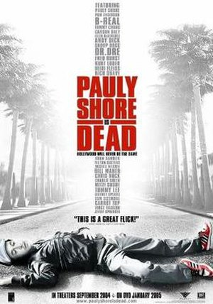 Pauly Shore Is Dead - Theatrical release poster