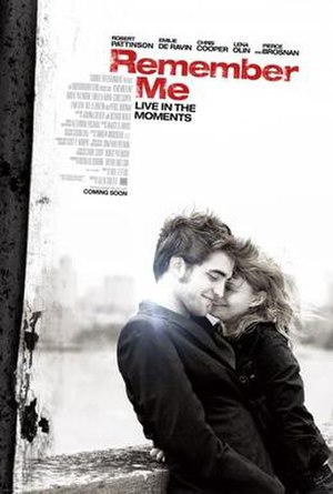Remember Me (2010 film) - Image: Remember me film poster