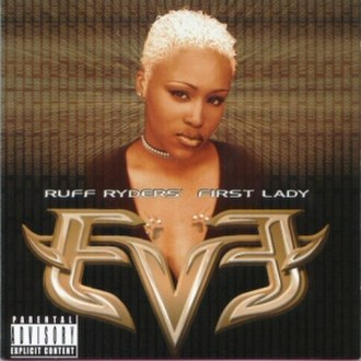 Let There Be Eve...Ruff Ryders' First Lady - Image: Ruff Ryder's First Lady