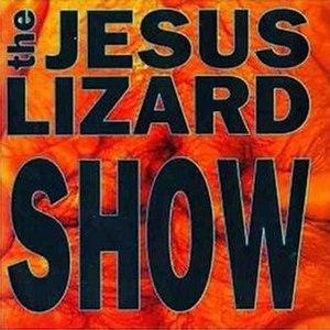 Show (The Jesus Lizard album) - Image: Show Jesus Lizard