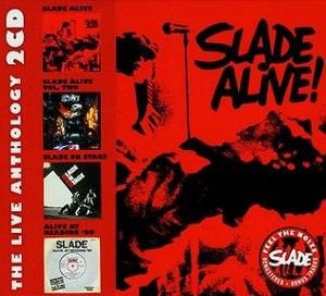 Slade Alive! – The Live Anthology - Image: Sladealivetheliveant hology