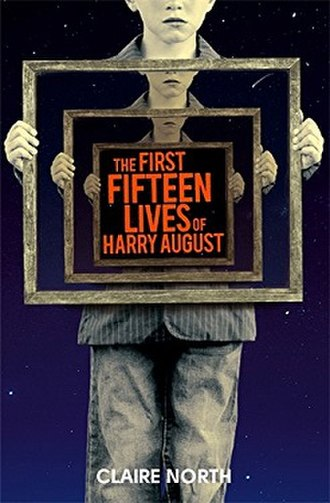 The First Fifteen Lives of Harry August - Image: The First Fifteen Lives Of Harry August