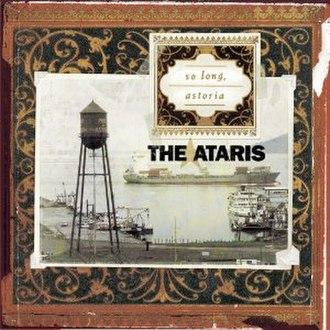 So Long, Astoria - Image: The Ataris So Long, Astoria cover