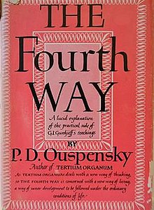 The Fourth Way - Teachings of G.I. Gurdjieff by P.D. Ouspensky.jpg