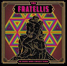 The Fratellis In Your Own Sweet Timejpg