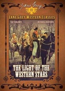 <i>The Light of Western Stars</i> (1940 film) 1940 film by Lesley Selander