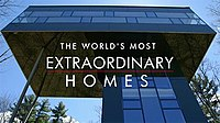 World's Most Extraordinary Homes