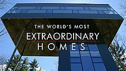 The Worlds Most Extraordinary Homes Wikipedia