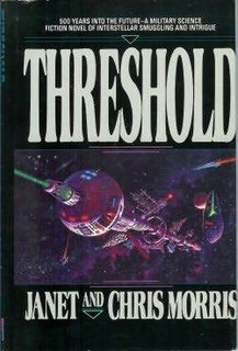<i>Threshold</i> (Morris novel) novel by Janet Morris