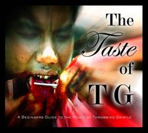 The Taste of TG - Image: Throbbing Gristle The Taste Of TG