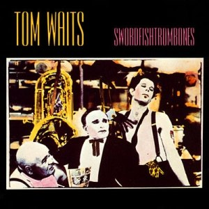Swordfishtrombones - Image: Tom Waits Swordfishtrombones