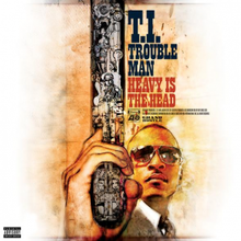 Album Leak T.I. Trouble Man Heavy Is the Head Listen and free download