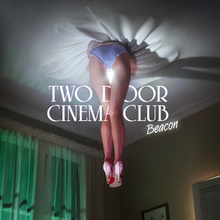 Two Door Cinema Club - Beacon.png