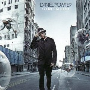 Under the Radar (Daniel Powter album) - Image: Under the Radar cover