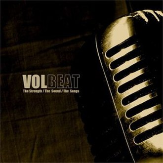 The Strength/The Sound/The Songs - Image: Volbeat cover