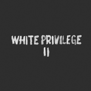 White Privilege II - Image: White Privilege II (Front Cover)