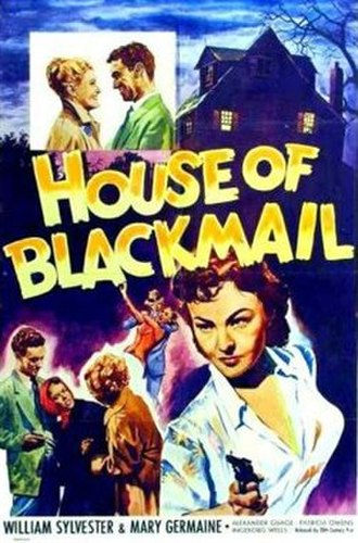 """House of Blackmail - Image: """"House of Blackmail"""" (1953)"""