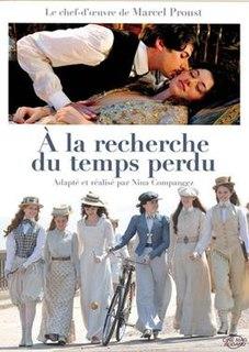 <i>À la recherche du temps perdu</i> (film) 2011 television film directed by Nina Companéez