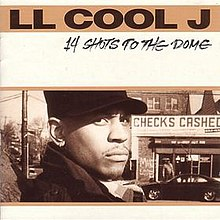 14 Shots to the Dome - LL Cool J.jpg