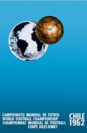 1962 FIFA World Cup - Official 1962 FIFA World Cup poster.