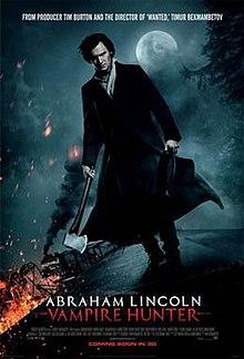 Abraham Lincoln: Vampire Hunter / Ейбрахам Линкълн: Ловецът на вампири (2012)