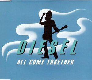 All Come Together - Image: All Come Together by Diesel