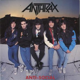 Antisocial (song) - Image: Antisocial Anthrax