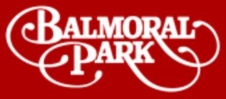 Balmoral Park - Image: Balmoral Park