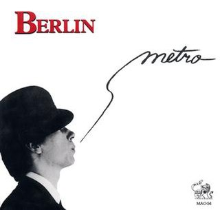 The Metro (song) 1983 single by Berlin