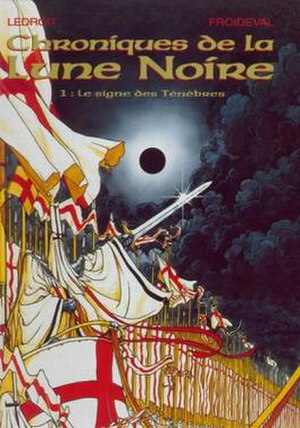 Black Moon Chronicles - Volume 1, Le signe des Ténèbres (Sign of Darkness), showing the armies of the Order of Light, led by Fratus Sinister, under the Black Moon (which appears on all album covers)