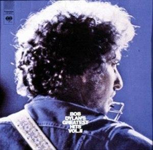 Bob Dylan's Greatest Hits Vol. II - Image: Bob Dylan Bob Dylan's Greatest Hits Vol. II
